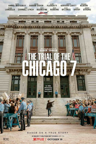 Oscar award winner Aaron Sorkins upcoming politilcal drama movie The Trial of the Chicago trailer has been released