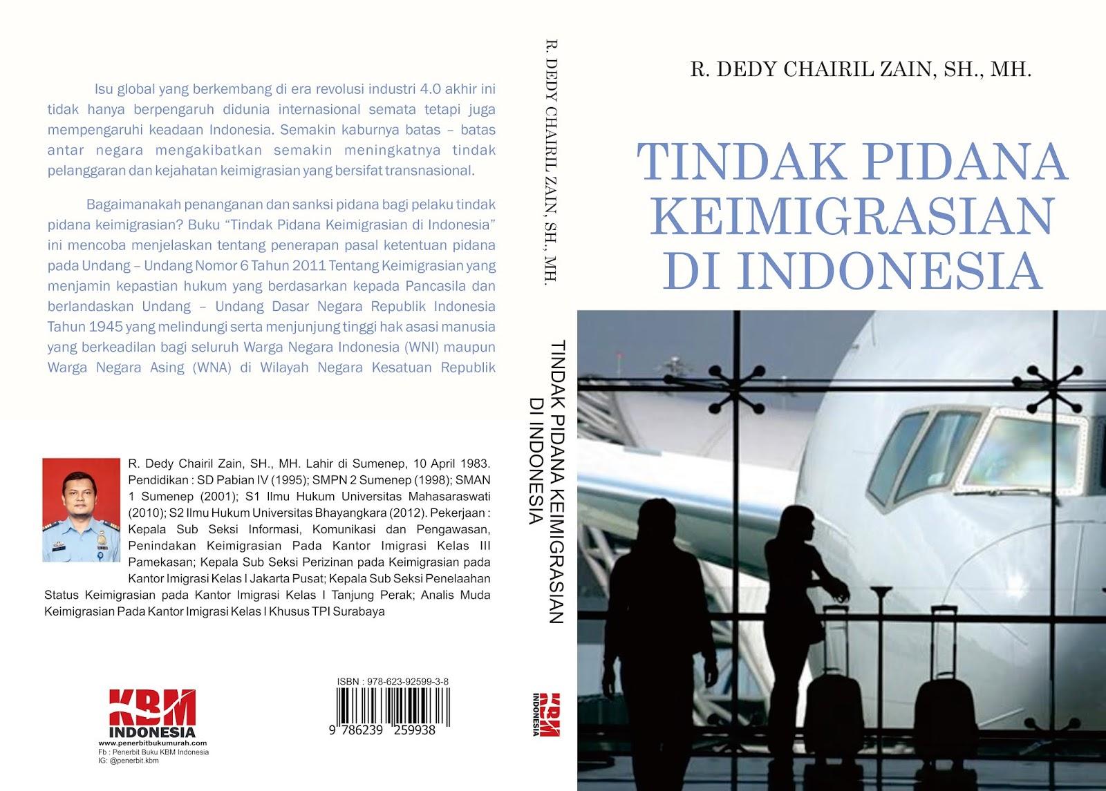 TINDAK PIDANA KEIMIGRASIAN DI INDONESIA