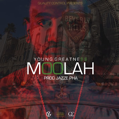 Video: Young Greatness - Moolah