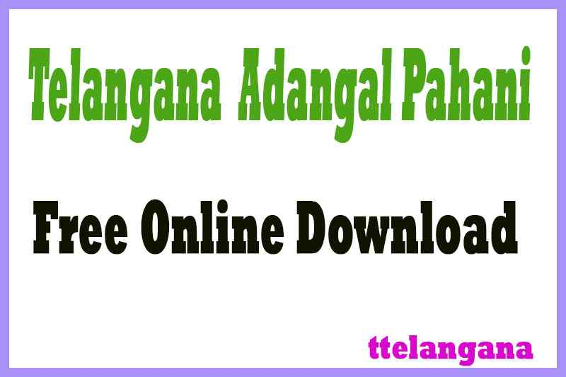 Telangana TS Adangal Pahani Free Online Download