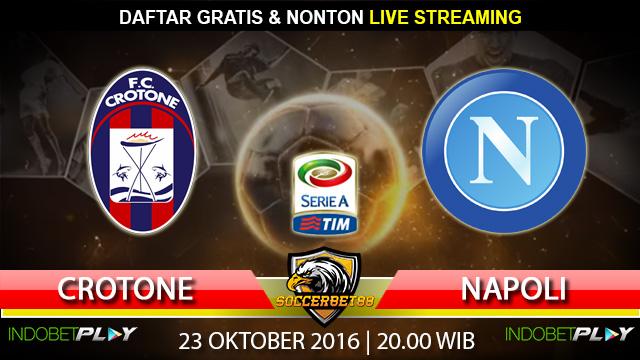 Prediksi Crotone vs Napoli 23 Oktober 2016 (Liga Italia)