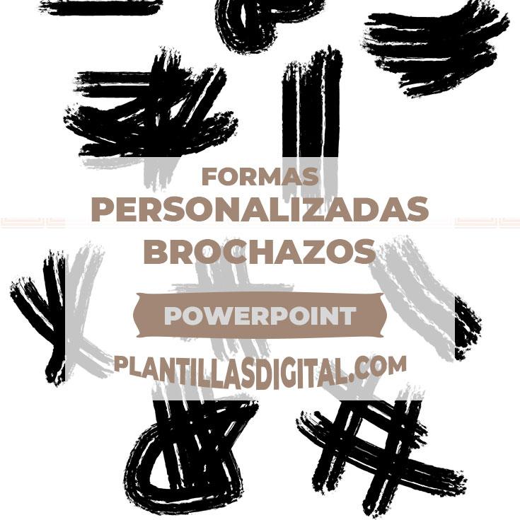 formas personalizadas brochazos post