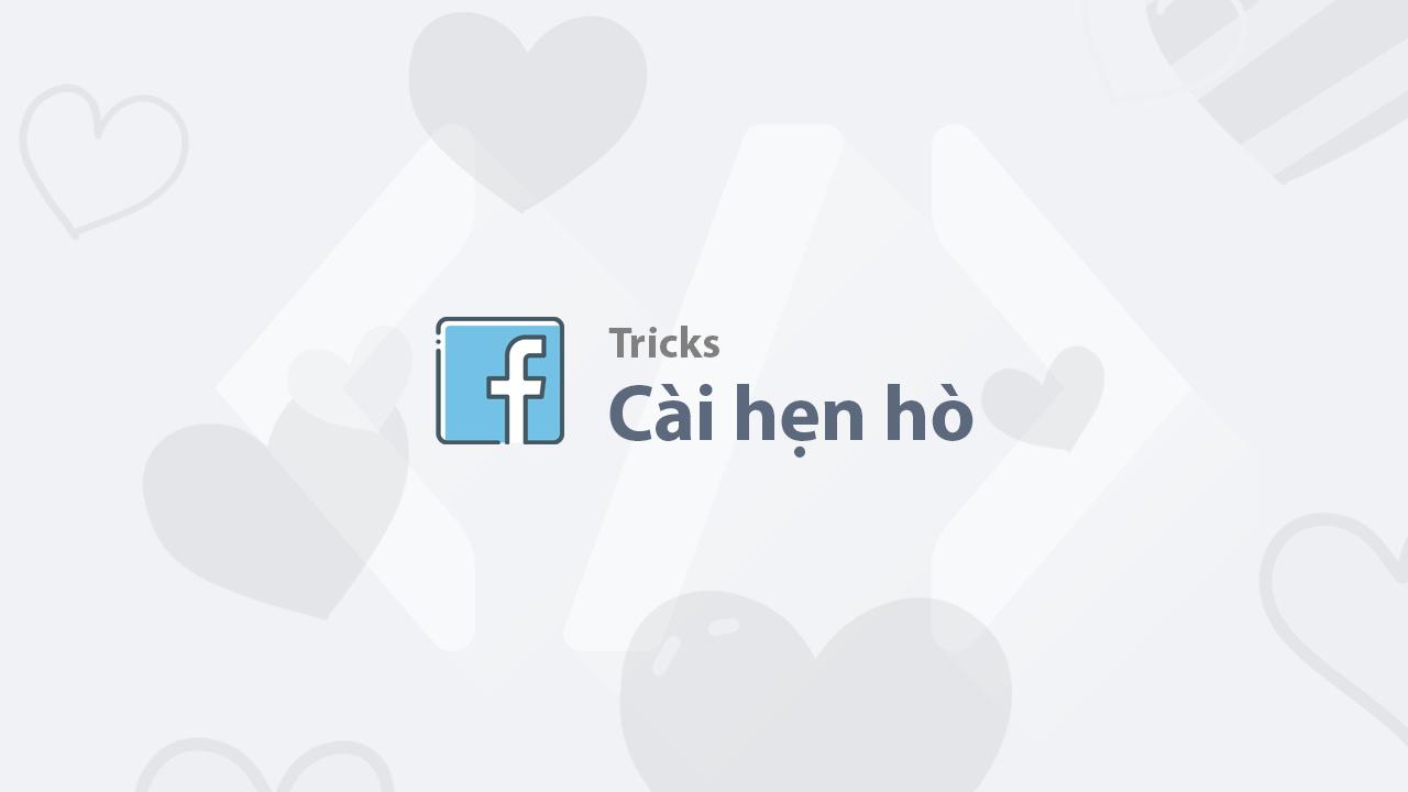 Cách cài hẹn hò với người nổi tiếng trên Facebook
