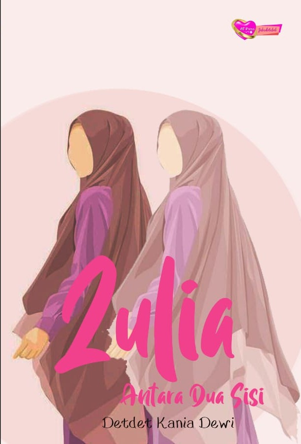 Novel : Zulia, Antara Dua Sisi