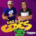 LOS GEDES FT DJ TERO - TUS JEFES NO ME QUIEREN MIX