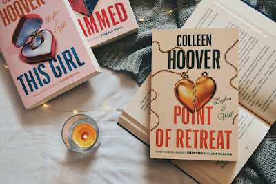 """""""Point of retreat"""", czyli nowe wydanie """"Nieprzekraczalnej granicy"""" - Colleen Hoover"""