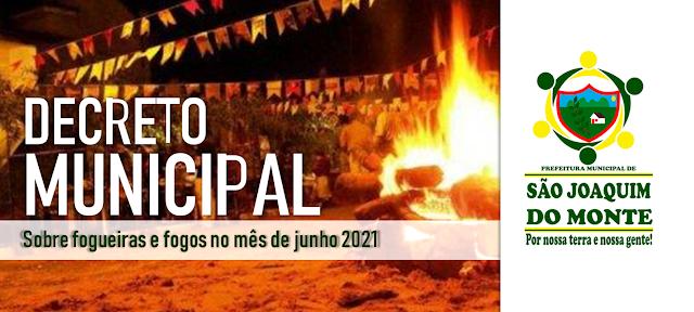 LOCAL: Prefeitura de São Joaquim do Monte proíbe fogueiras e fogos no período junino