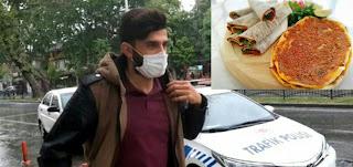 أراد شراء لحم العجين.. 4 ألاف مخالفة لشاب في ولاية كهرمان مرعش