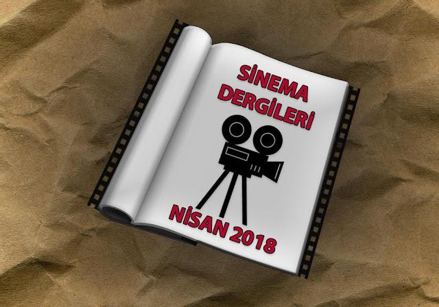 Nisan Ayı Sinema Dergileri 2018