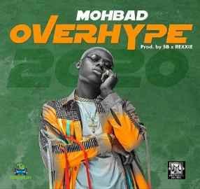 Overhype Lyrics - Mohbad