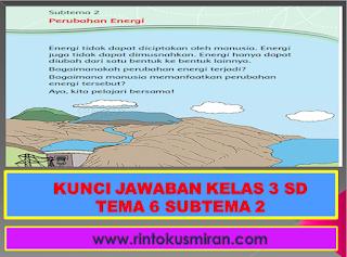 KUNCI JAWABAN KELAS 3 SD TEMA 6 SUBTEMA 2