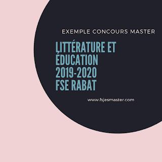 Exemple Concours Master Littérature et éducation 2019-2020 - FSE Rabat