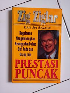 Buku Bekas Puncak Prestasi (Top Performance) Penulis Zig Ziglar