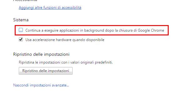 Chrome disattivare impostazione app in background alla chiusura