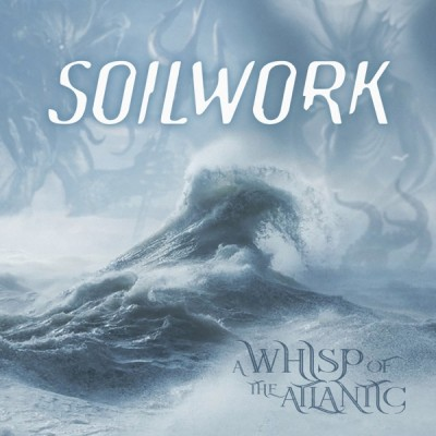 Soilwork - A Whisp of the Atlantic (2020) - Album Download, Itunes Cover, Official Cover, Album CD Cover Art, Tracklist, 320KBPS, Zip album