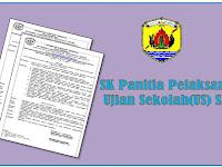 SK Panitia Pelaksana Kegiatan UJian Sekolah( US) SD