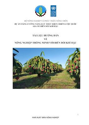 [EBOOK] TÀI LIỆU HƯỚNG DẪN VỀ NÔNG NGHIỆP THÔNG MINH VỚI BIẾN ĐỔI KHÍ HẬU, TS. TRẦN ĐẠI NGHĨA (CHỦ BIÊN) ET AL., NXB NÔNG NGHIỆP