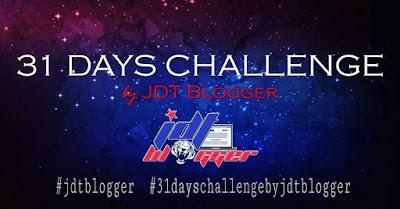 31 Days Challenge by JDT Blogger