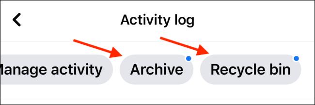 اختر أرشيف أو سلة المحذوفات من قائمة سجل النشاط