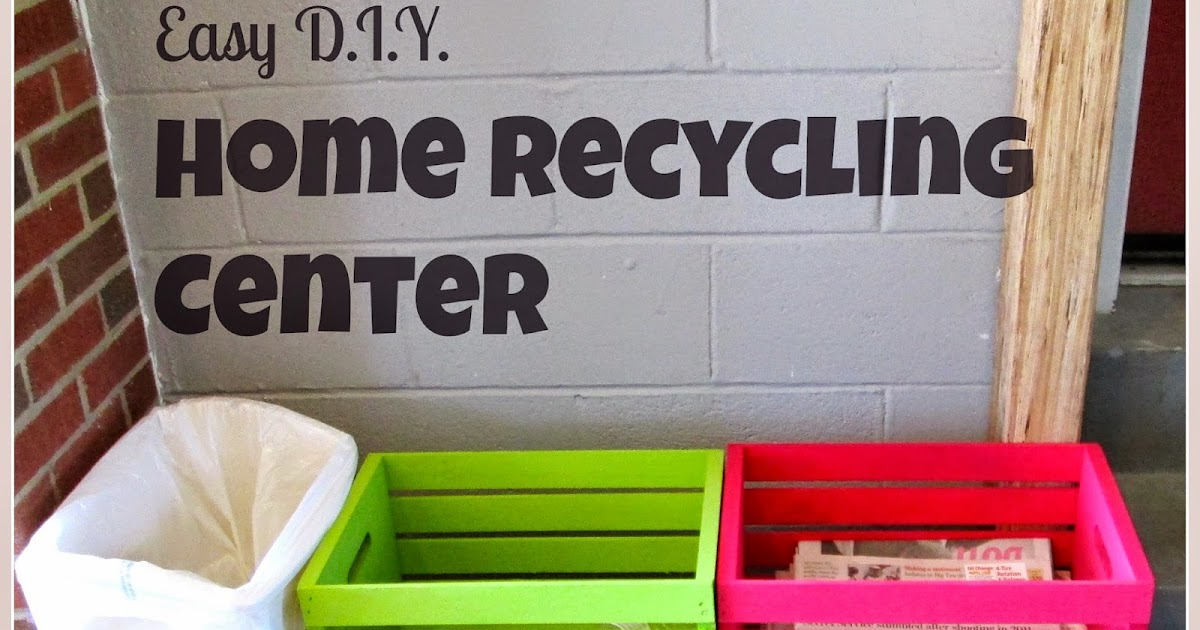 Laura S Plans Easy D I Y Home Recycling Center