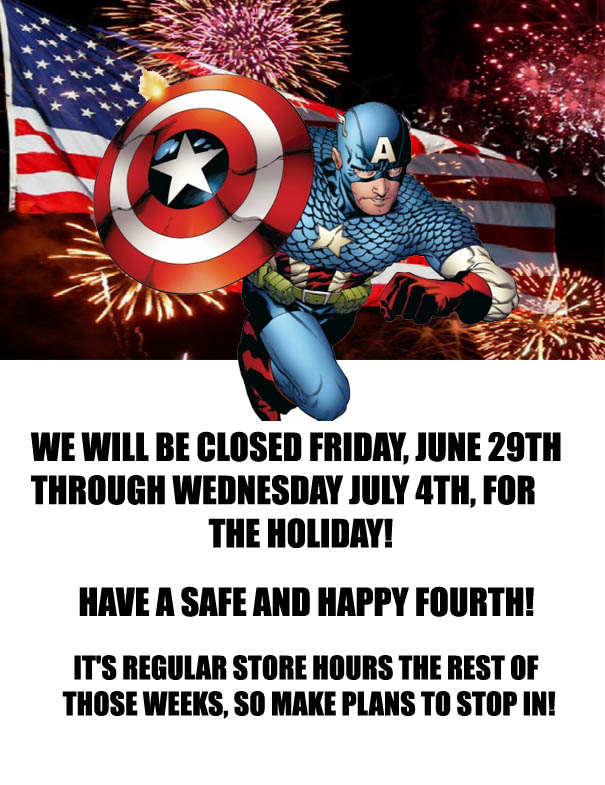 BENT WOOKEE COMIX STORE HOURS AROUND THE FOURTH OF JULY HOLIDAY