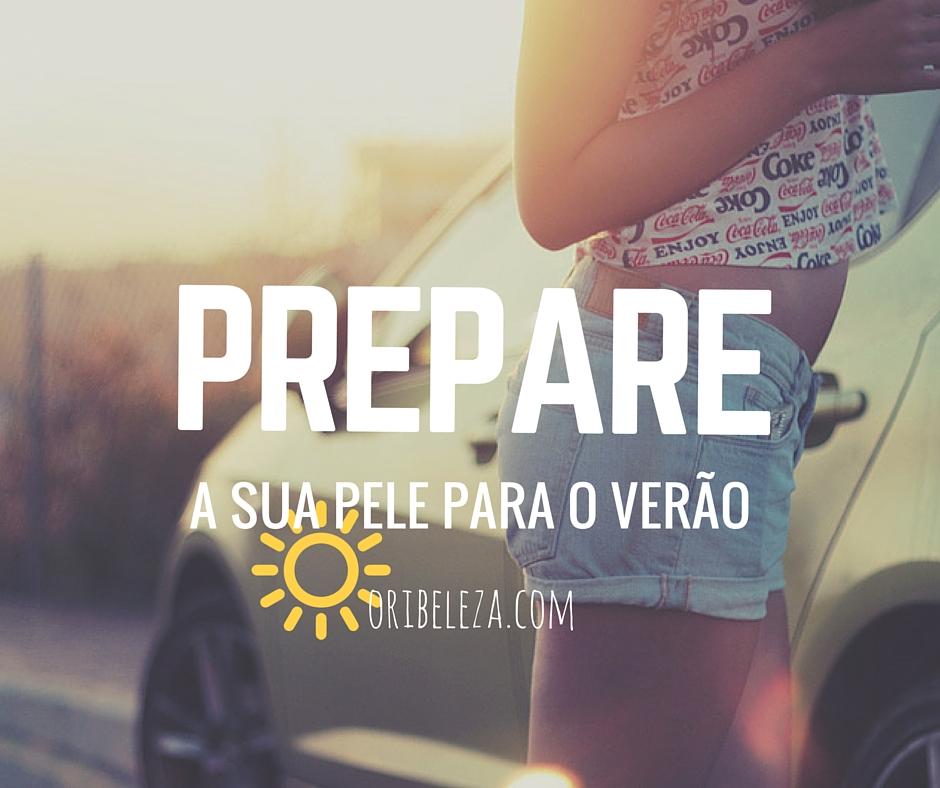 Prepare a sua Pele para o Verão
