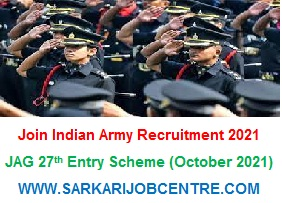 JAG Join Indian Army Vacancy 2021 Apply Online JAG 27th Entry