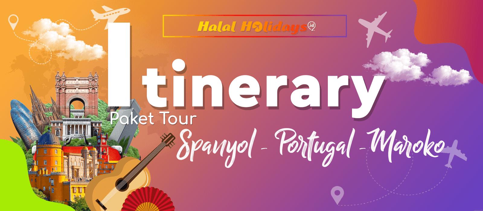 Itinerary Paket Tour Halal Spanyol Portugal Maroko 13 Hari