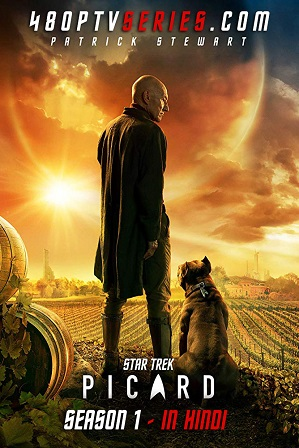 Star Trek: Picard Season 1 Full Hindi Dual Audio Download 480p 720p All Episodes [ Episode 4 ADDED ] thumbnail