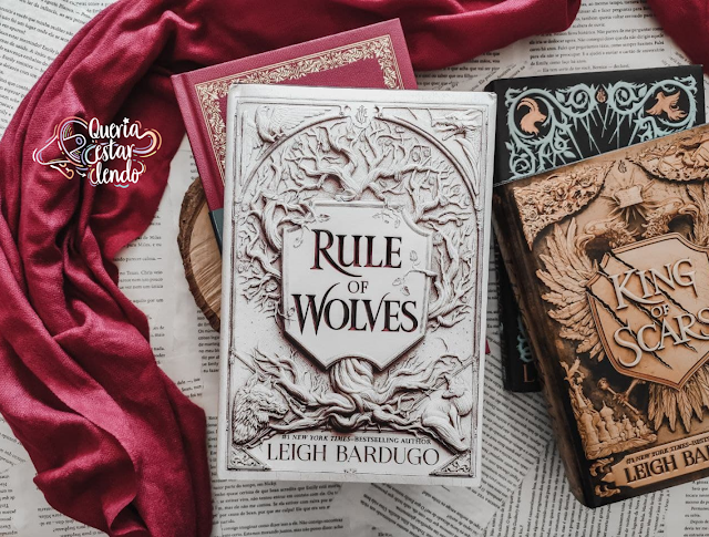 Resenha: Rule of Wolves - Leigh Bardugo