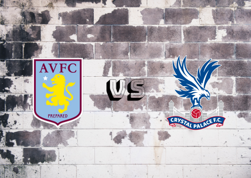 Aston Villa vs Crystal Palace  Resumen