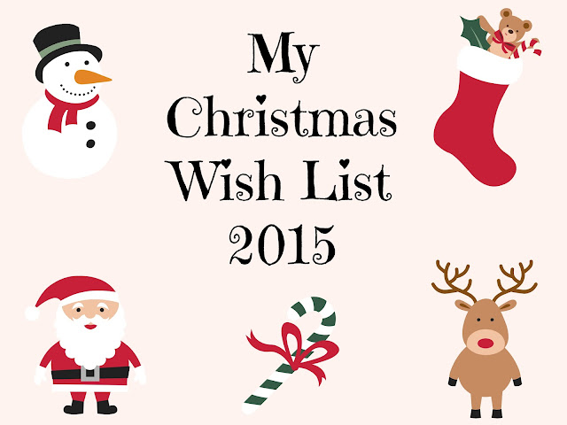 My Christmas Wish List 2015