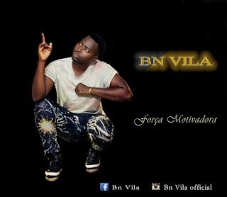 BAIXAR MP3 || BN Vila  - Força Motivadora [Baixar Musica De BN Vila] || 2018