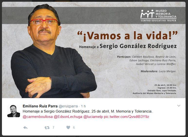 Vamos a la vida: Homenaje a Sergio González Rodríguez