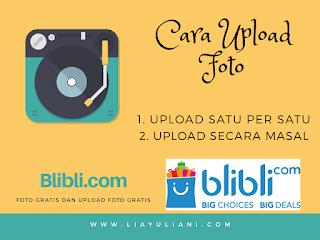 Cara upload foto gratis di Blibli.com