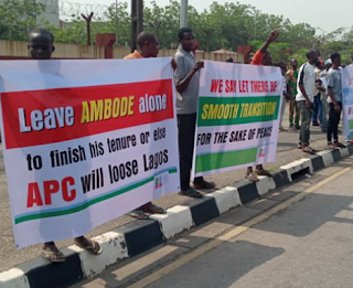 let ambode finish his tenure or Apc loses Lagos - Ambode suppourters Protest