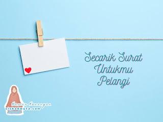 Secarik surat untukmu Pelangi Sahabatku