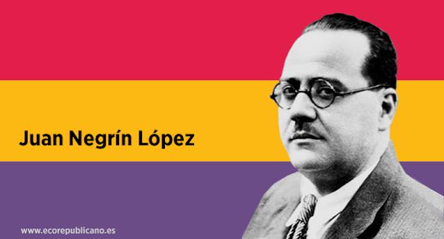 Juan Negrín, el líder que alentó a la República a resistir (1892-1956)