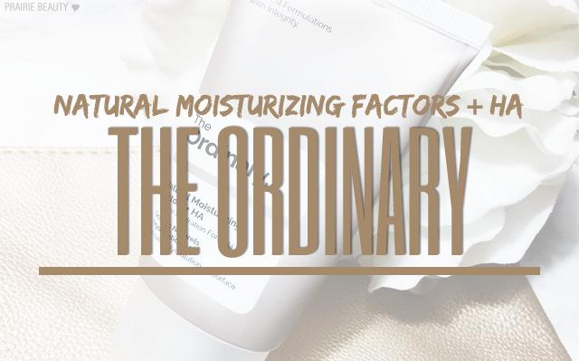 Prairie Beauty Review The Ordinary Natural Moisturizing Factors Ha