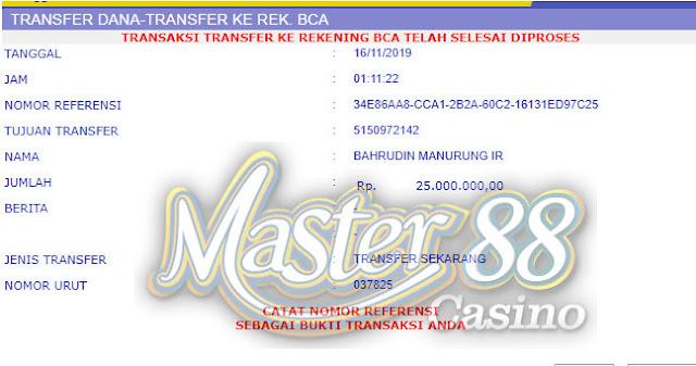 Bukti Transfer MasterCasino88 Rp 25.000.000