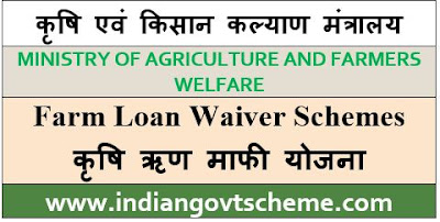 Farm Loan Waiver Schemes