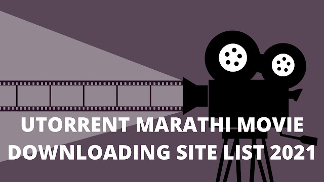 Utorrent Marathi Movies Free Download Site List For 2021