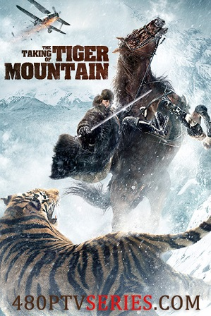 The Taking of Tiger Mountain (2014) 450MB Full Hindi Dual Audio Movie Download 480p Bluray Free Watch Online Full Movie Download Worldfree4u 9xmovies