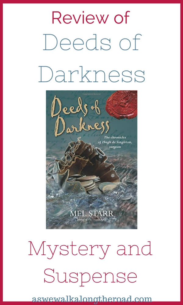 Review of Deeds of Darkness, medieval mystery #mystery #Christianfiction