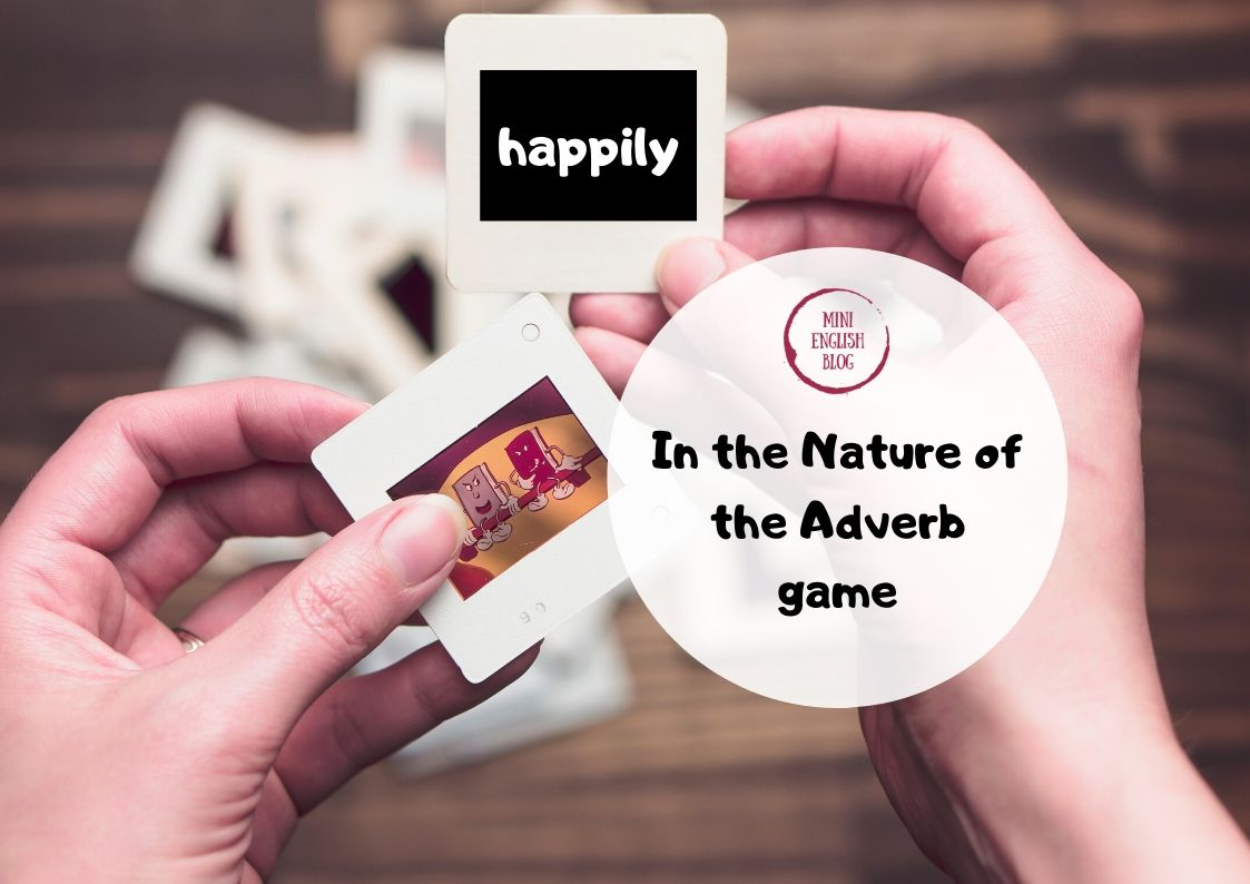 In the Nature of the Adverb game