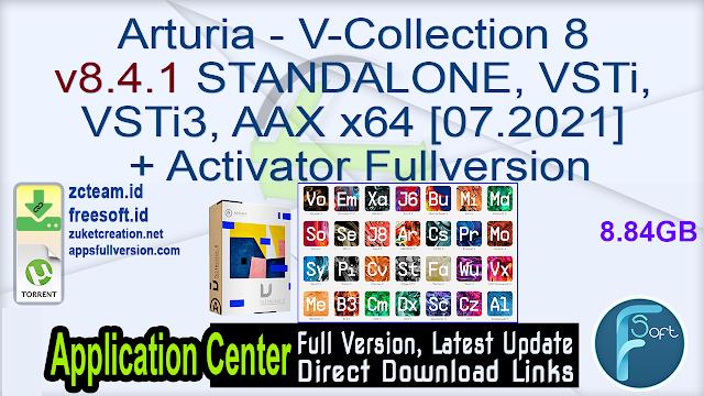 Arturia – V-Collection 8 v8.4.1 STANDALONE, VSTi, VSTi3, AAX x64 [07.2021] + Activator Fullversion