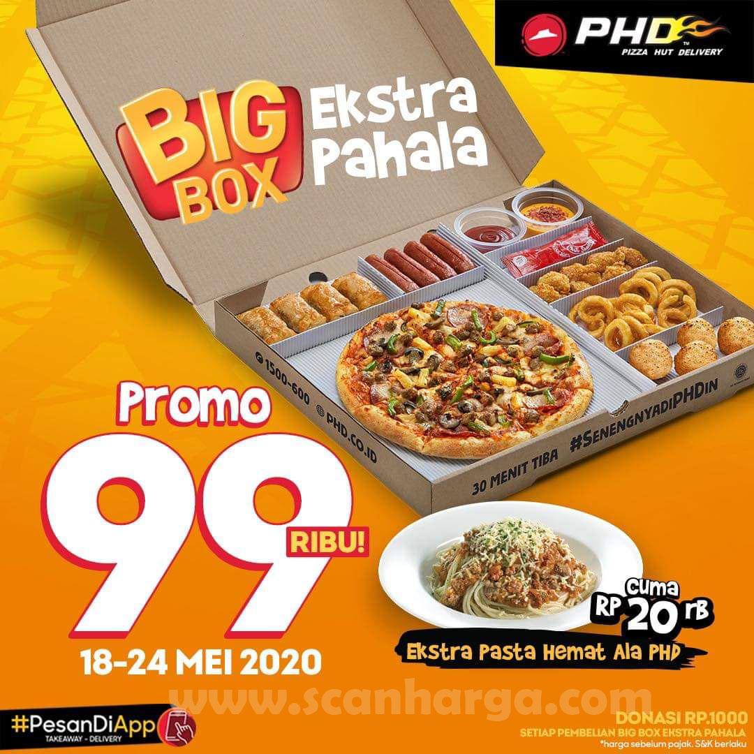 Promo PHD Big Box Ekstra Pahala 99 Ribu Berlaku 18 - 24 Mei 2020