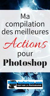 http://photo-technique.com/meilleures-actions-photoshop/