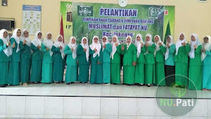 Jakenan Gelar Pelantikan PAC dan Ranting Muslimat NU dan Fatayat NU