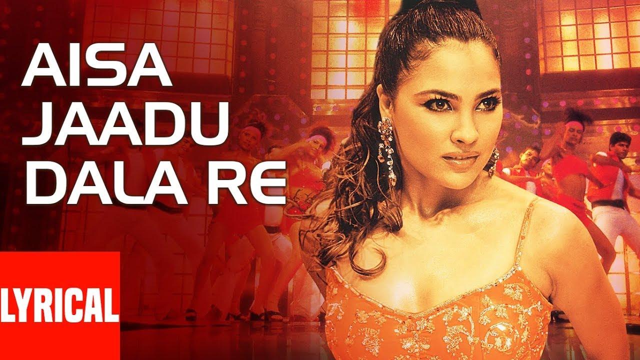 Aisa Jaadu Dala Re Lyrics Khakee Lara Dutta X Akshay Kumar